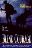 Blind Courage Famous Dogs