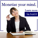 Monetize Your Mind with Site Build It!